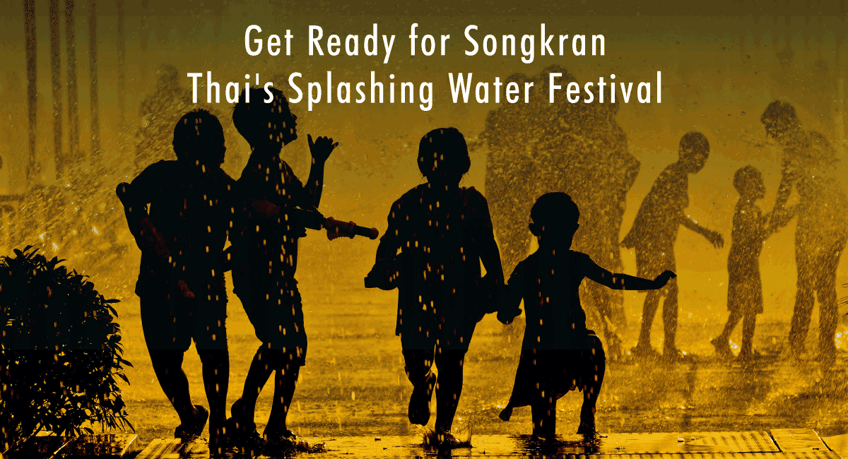 <span class='p-name'>Get Ready for Songkran – Thai's Splashing Water Festival</span>