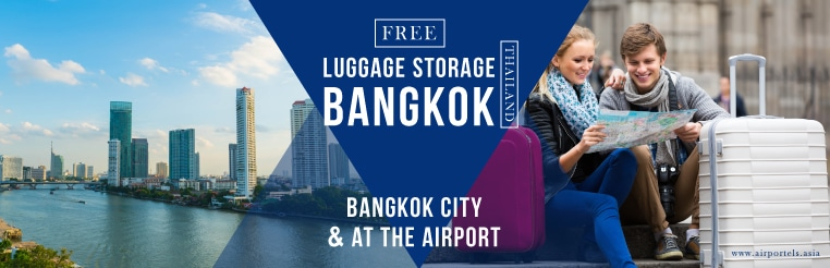 free luggage storage bangkok,bag deposit,luggage storage